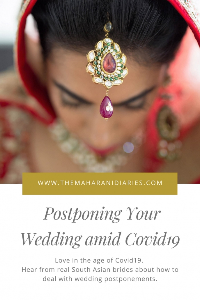 If you are an Indian or South Asian bride who is postponing your wedding due to Covid19 aka Coronavirus, then here's how to do it. We have a story from real bride Shilpa, who had to make the heartbreaking decision to postpone her wedding to 2021.